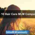Top 10 Hair Care MLM Companies