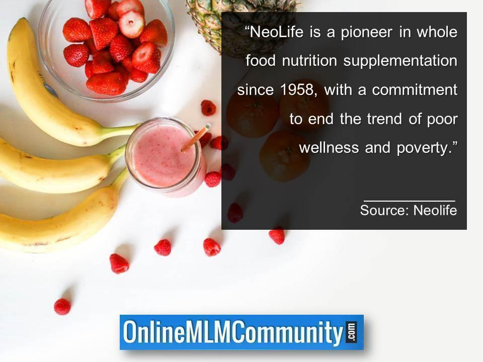 NeoLife is a pioneer in whole food nutrition supplementation since 1958.