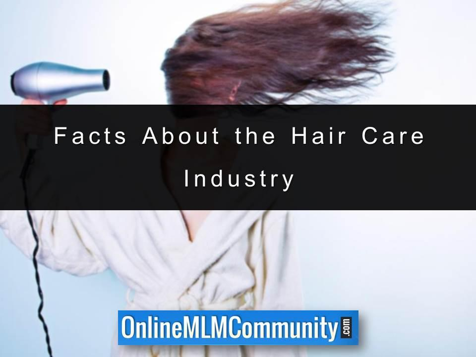 Facts About the Hair Care Industry