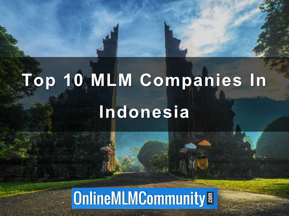 Top 10 MLM Companies In Indonesia