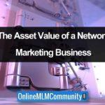The Value of a Network Marketing Business