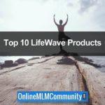 Top 10 LifeWave Products