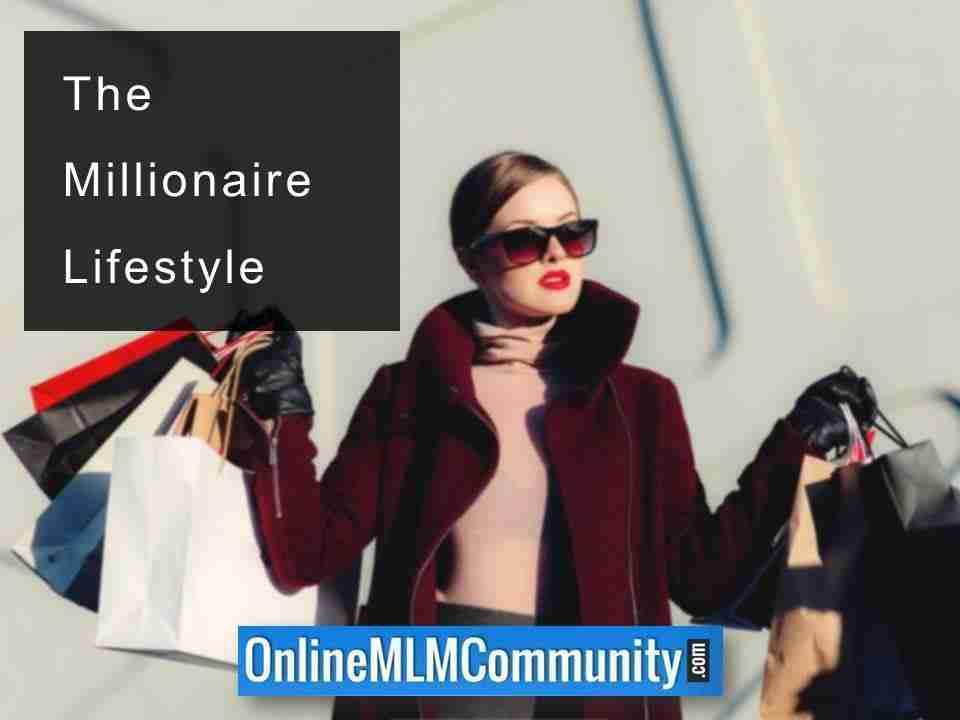 The Millionaire Lifestyle