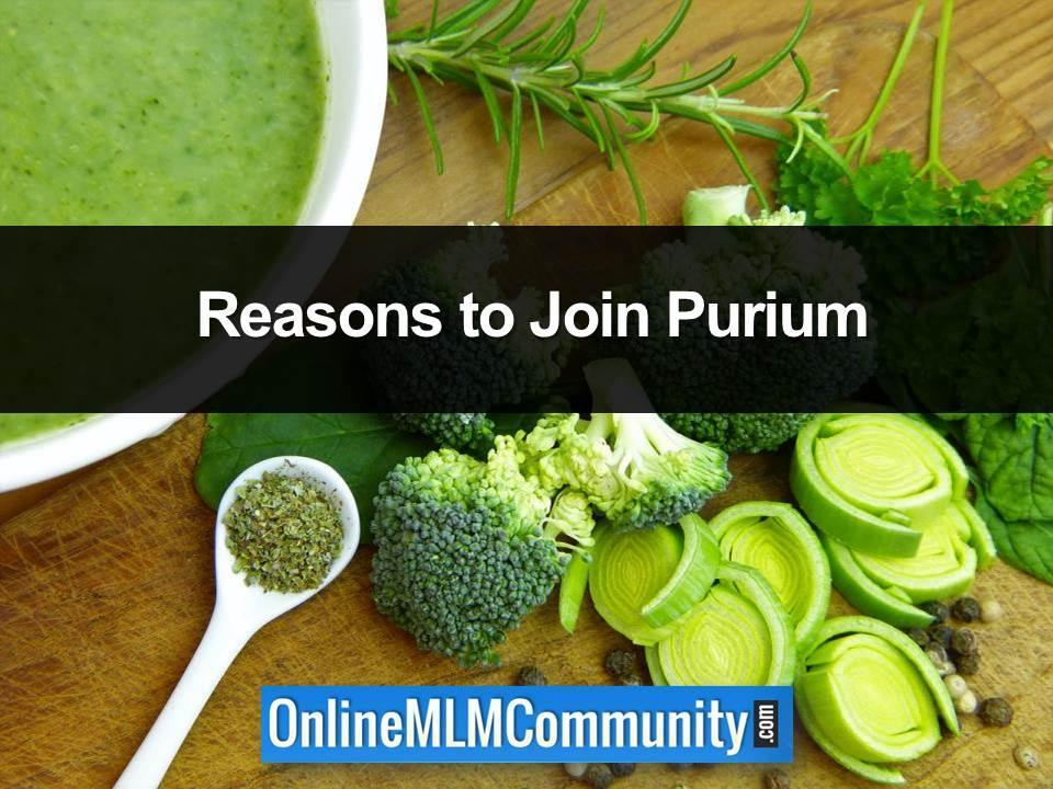 reasons to join purium
