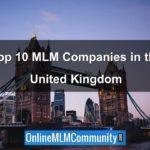 The Top 10 MLM Companies In The United Kingdom