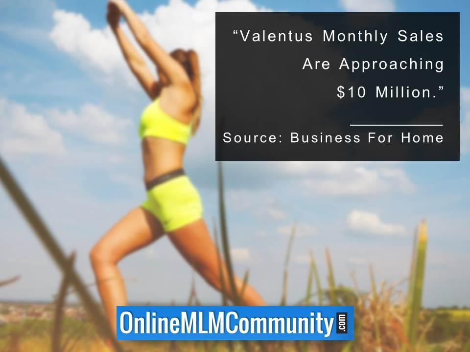 Valentus Monthly Sales Are Approaching 10M USD