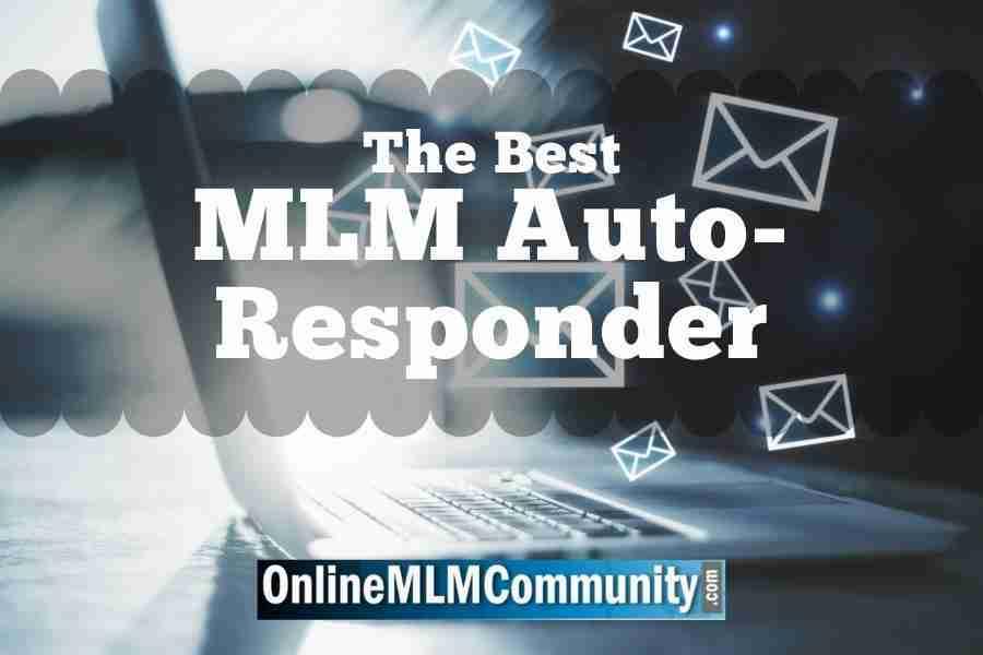 The Best MLM Auto-Responder