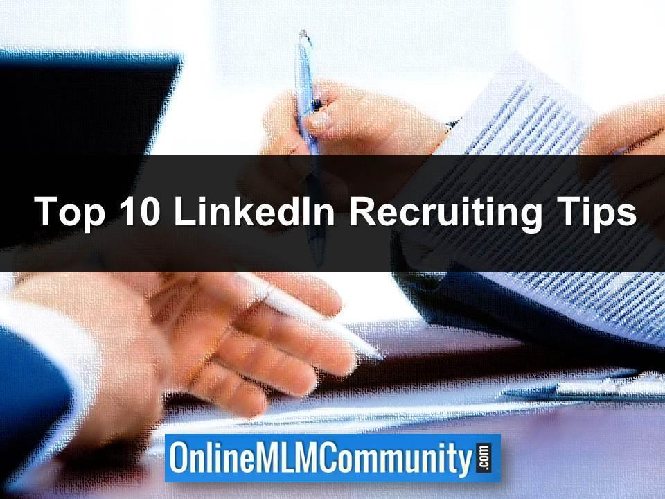Top 10 Linkedin Recruiting Tips