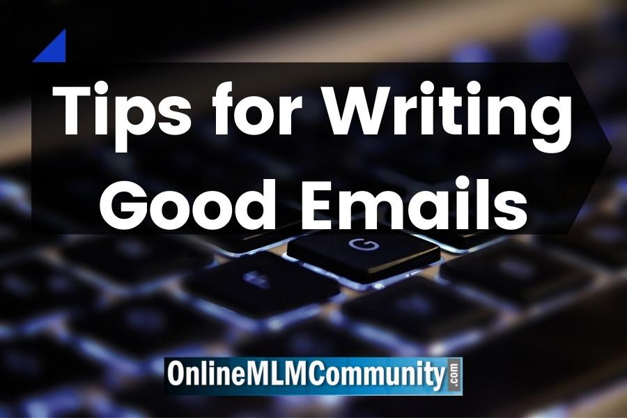 Tips for Writing Good Emails