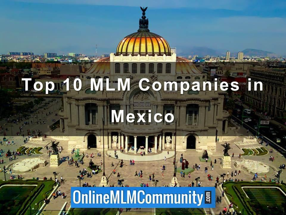 Top 10 MLM Companies in Mexico