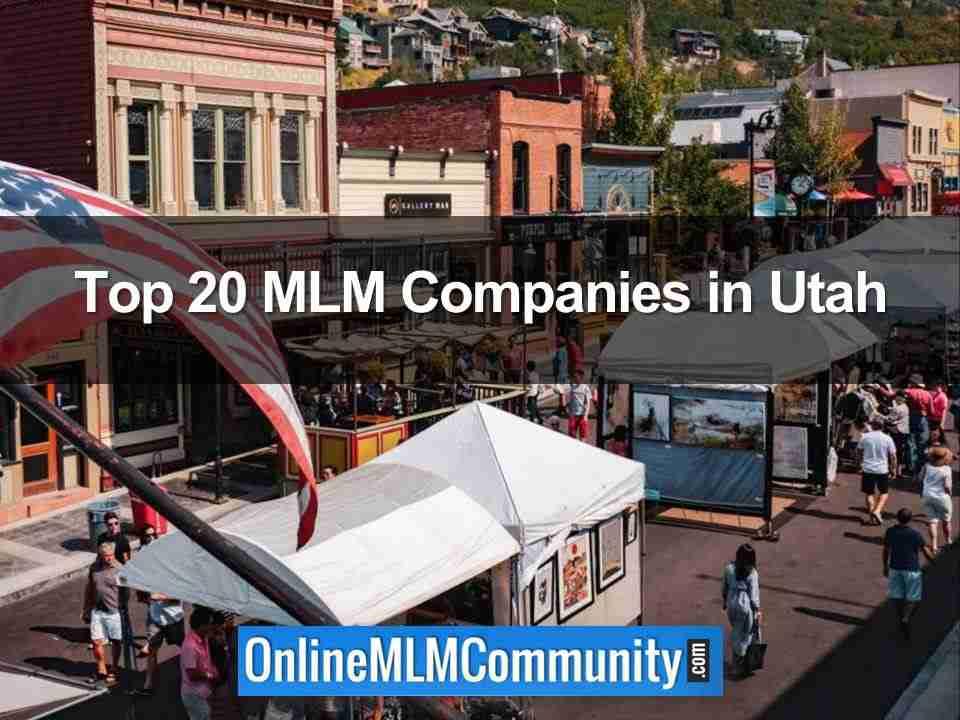Top 20 MLM Companies in Utah