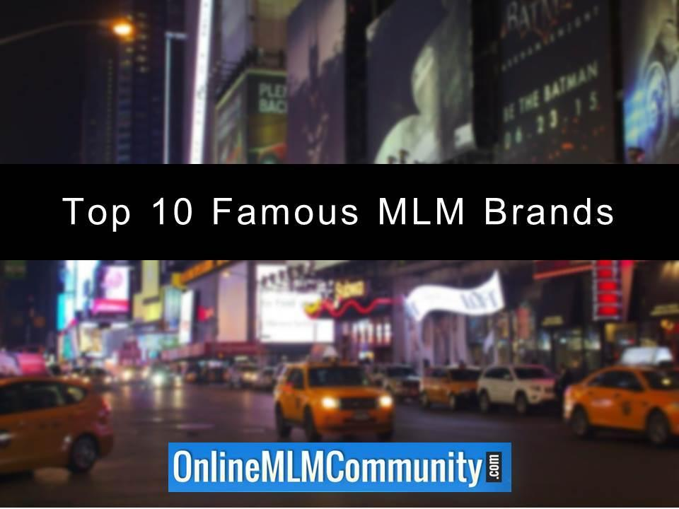 Top 10 Famous MLM Brands