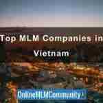 Top 10 MLM Companies in Vietnam