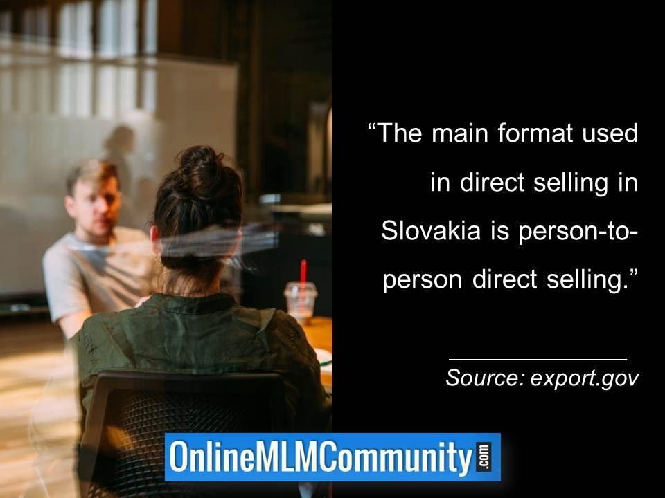 Main direct selling in Slovakia is person-to-person