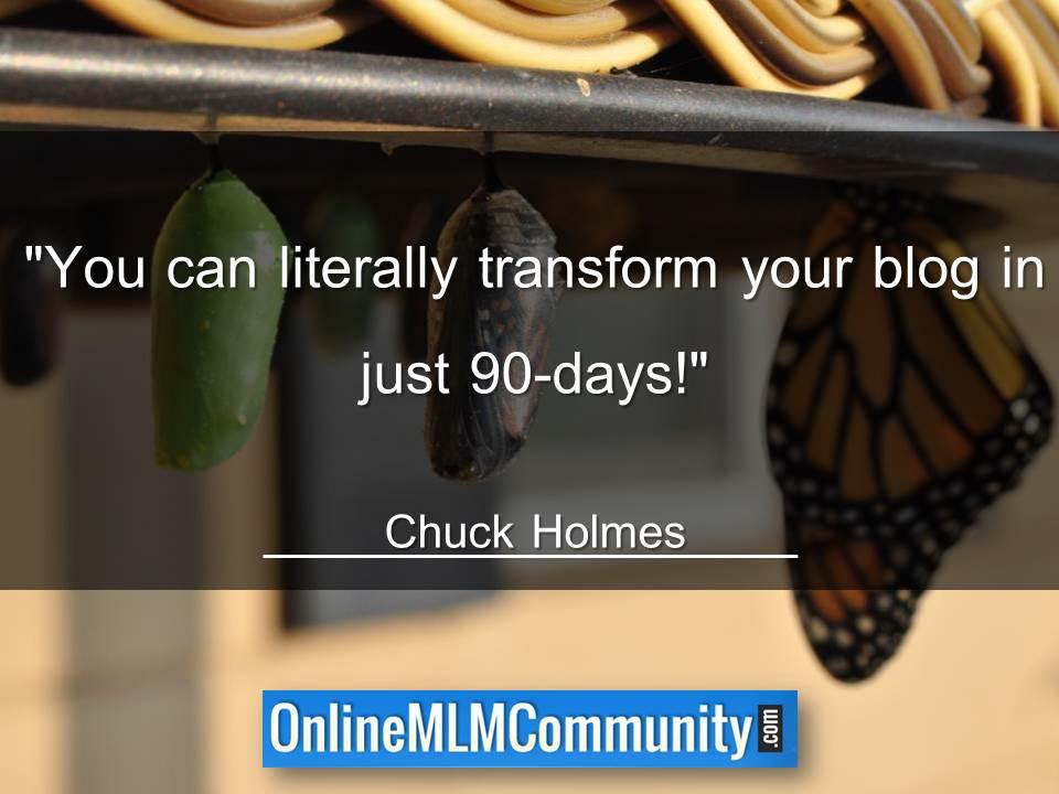 You can literally transform your blog in just 90-days
