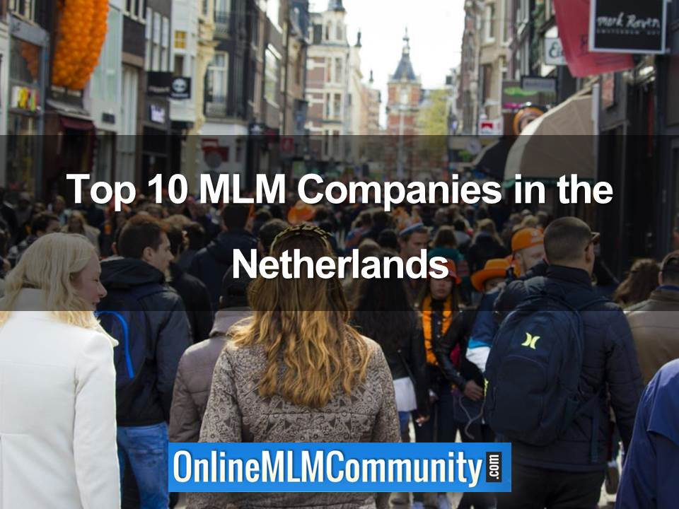 Top 10 MLM Companies in the Netherlands