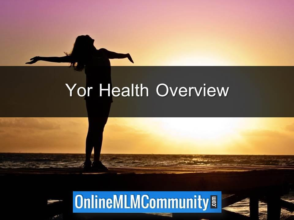 Yor Health Overview