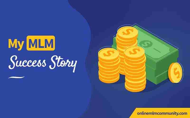 my mlm success story