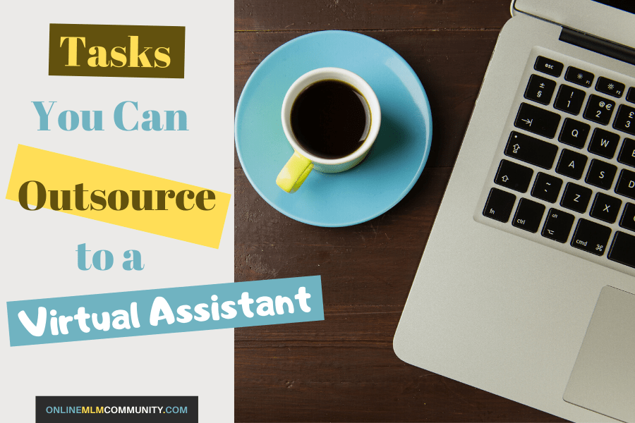 tasks you can outsource to a virtual assistant
