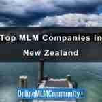 Top 10 MLM Companies In New Zealand