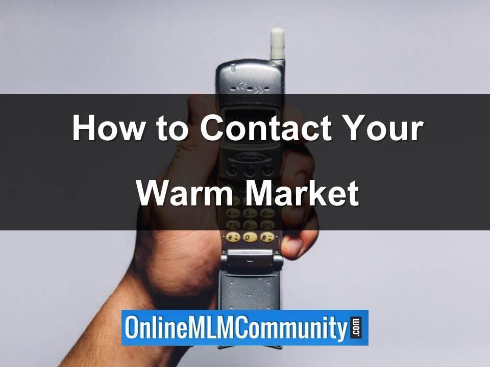 how to contact your mlm warm market