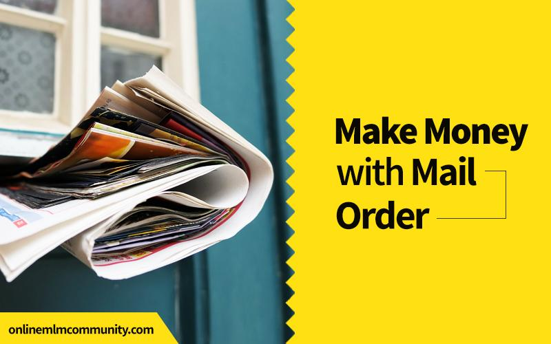 make money with mail order