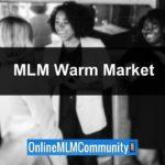 MLM Warm Market: Making Your MLM Name List and Getting Started