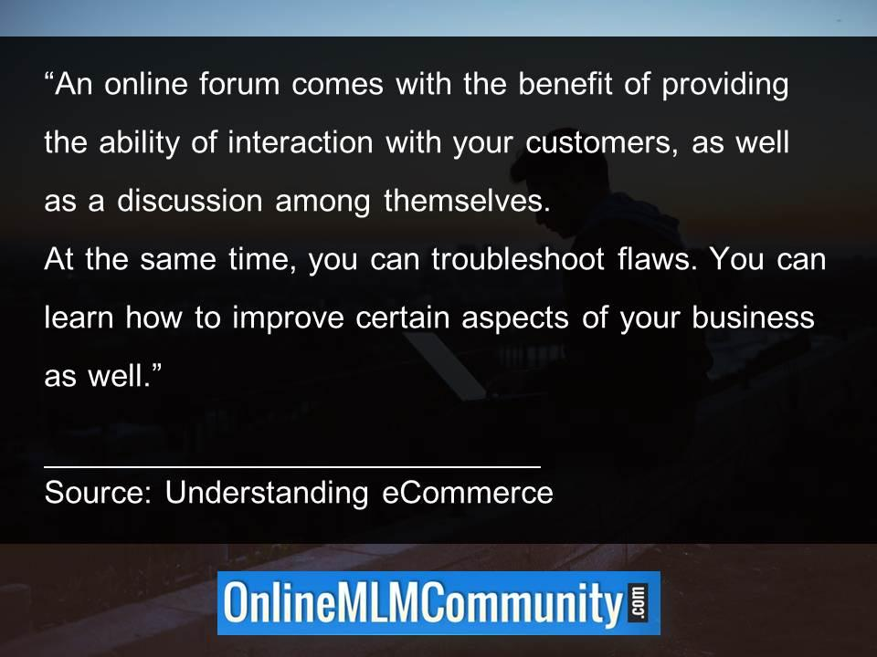 An online forum comes with the benefit