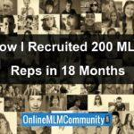 How I Recruited 200 MLM Reps in 18 Months