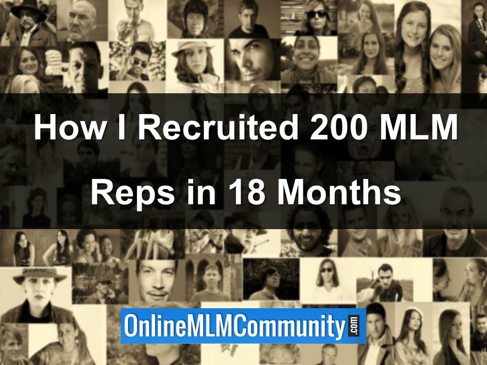 how I recruited 200 mlm reps