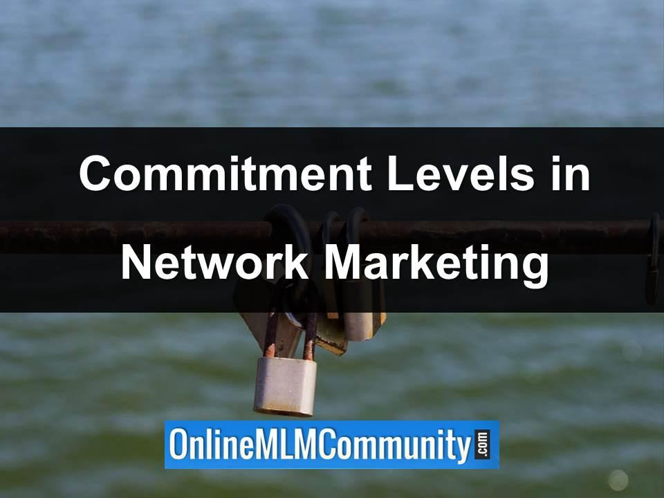 Commitment Levels in Network Marketing
