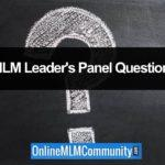 Example MLM Leader's Panel Questions