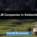 Top 10 MLM Companies In Switzerland