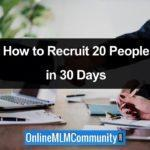 How to Recruit 20 People in 30 Days by Darin Kidd