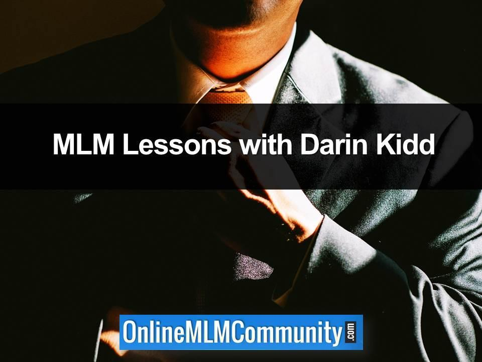 mlm lessons with darin kidd