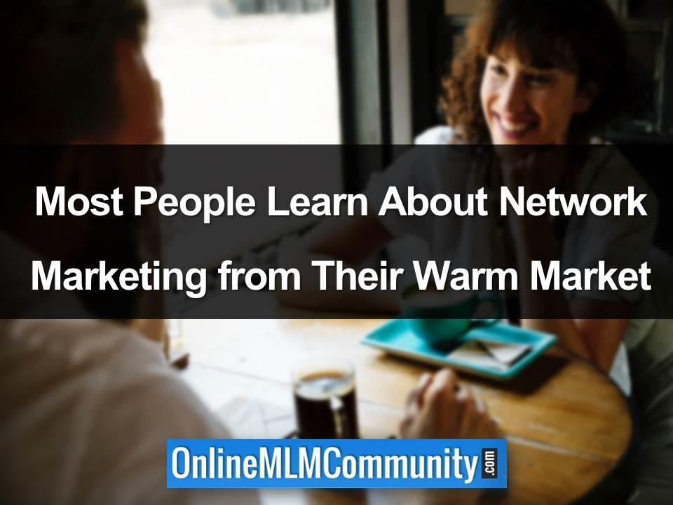 learn about mlm from your warm market