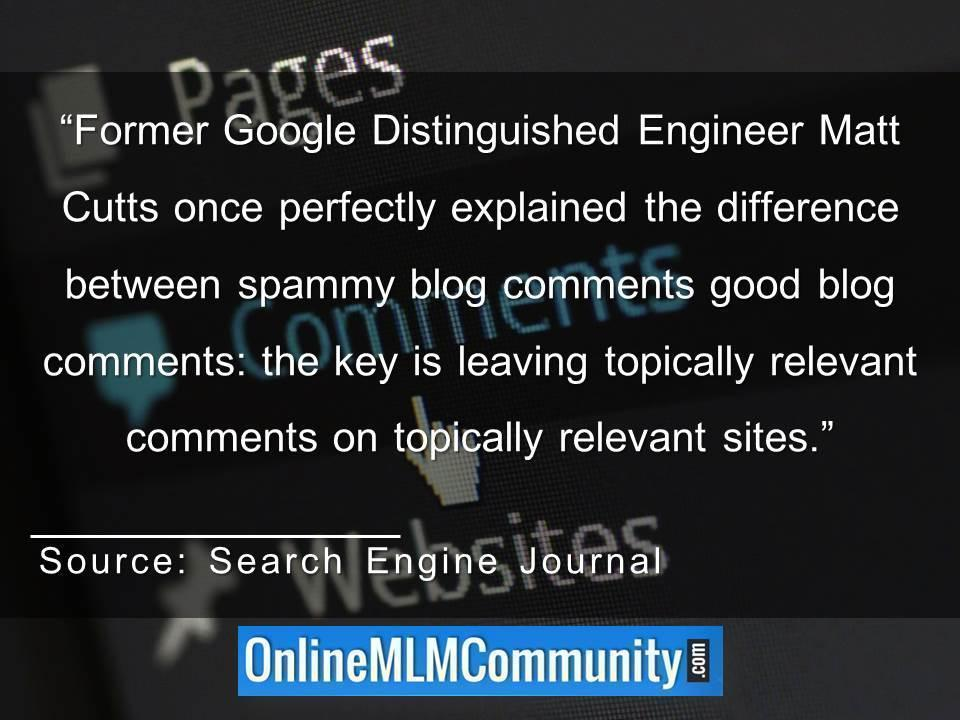 Difference between spammy blog comments good blog commentsly relevant comments on topically relevant sites