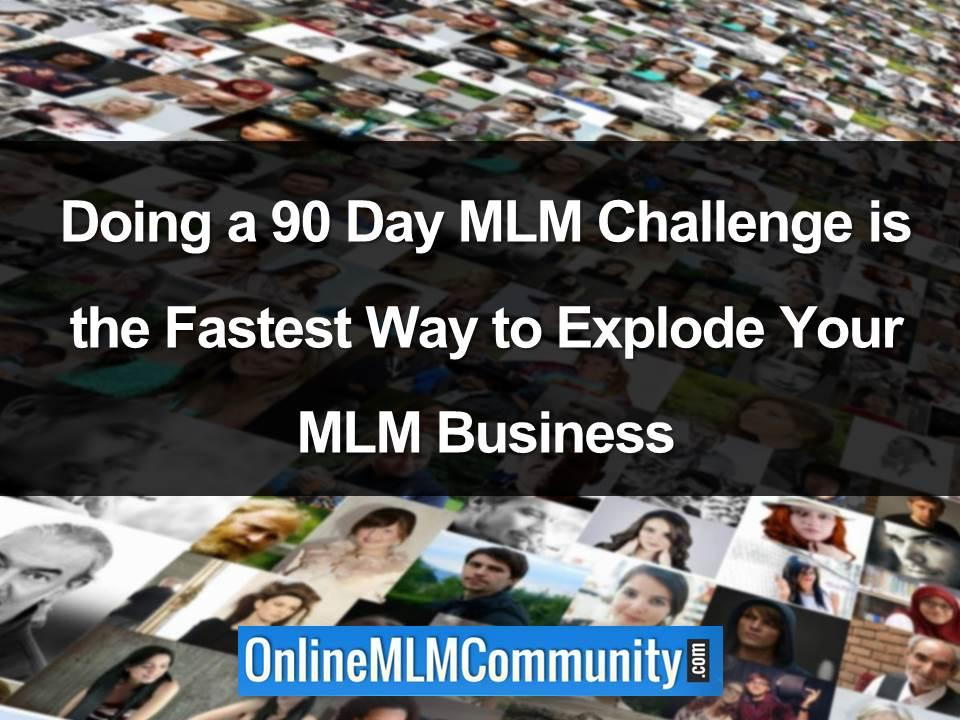 90 day mlm challenge