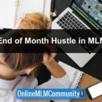End of Month Hustle in MLM: Finish the Month Strong in Your MLM Business