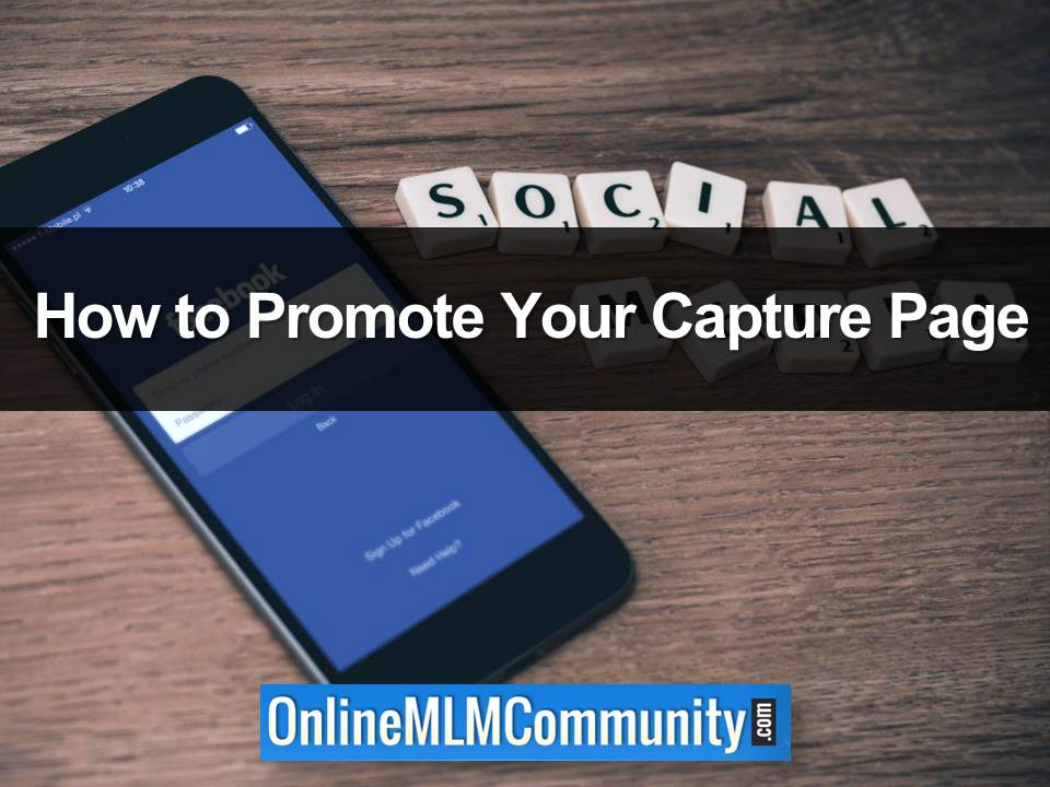 How to Promote Your Capture Page