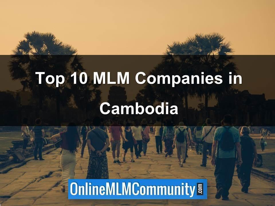 Top 10 MLM Companies in Cambodia