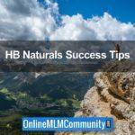 Top 32 HB Naturals Success Tips
