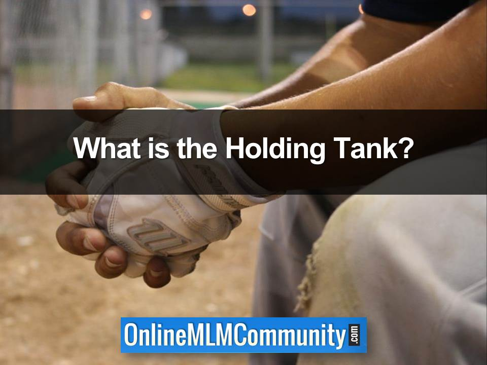 What is the Holding Tank