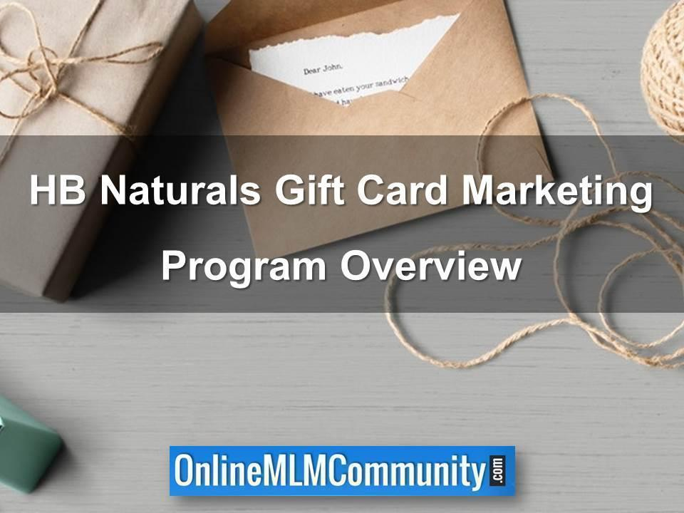 HB Naturals Gift Card Marketing Program Overview