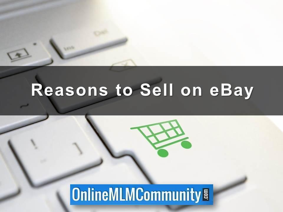 Reasons to Sell on eBay