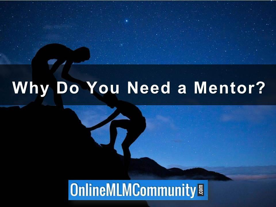 Why Do You Need a Mentor