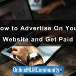 How to Advertise On Your Website and Get Paid