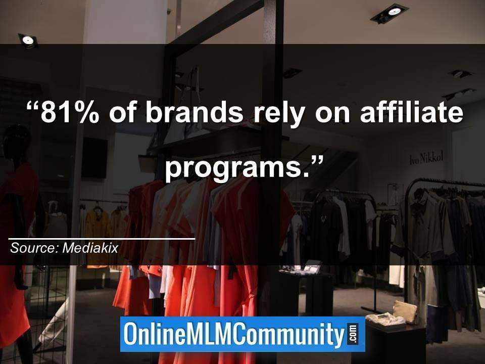 81 percent of brands rely on affiliate programs