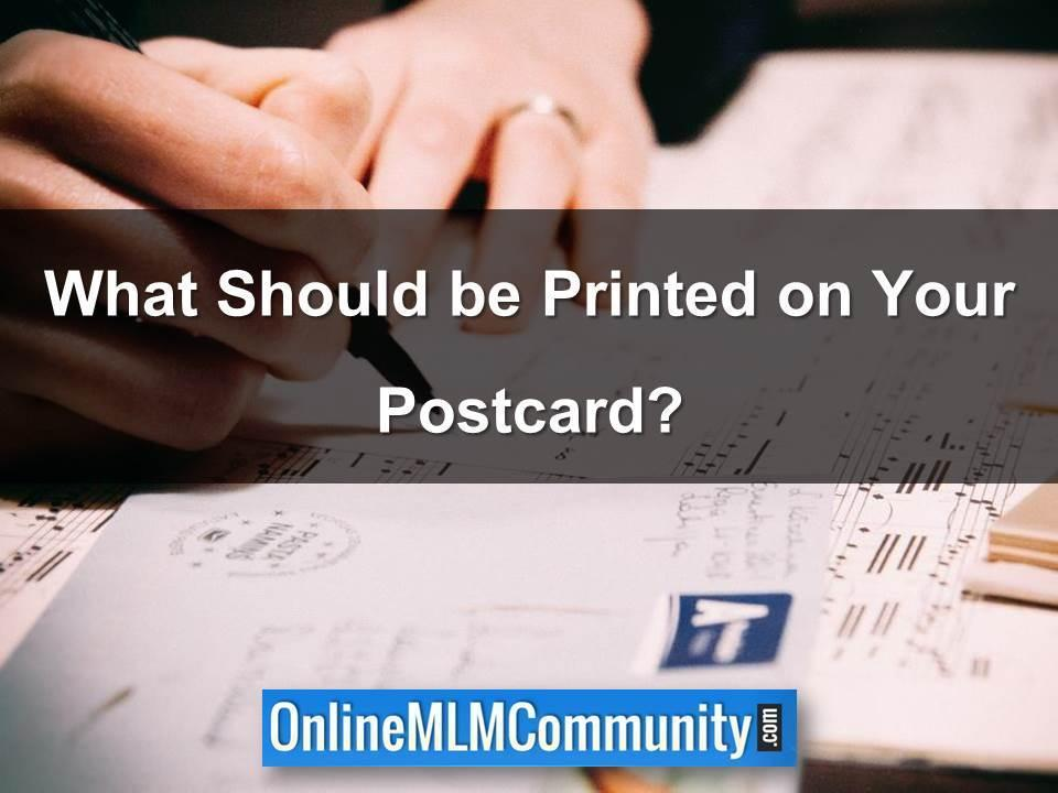 What Should be Printed on Your Postcard