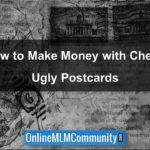 Make Money with Cheap Ugly Postcards